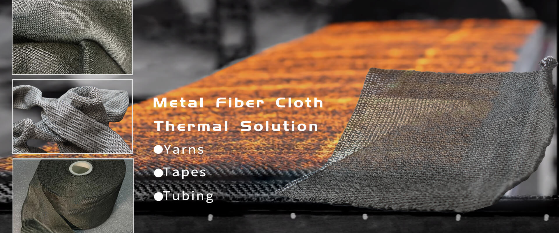 thermal resistant metal fiber cloth<br>thermal resistant metal fiber fabrics<br>thermal resistant metal fiber tapes<br>thermal resistant metal fiber sleeves