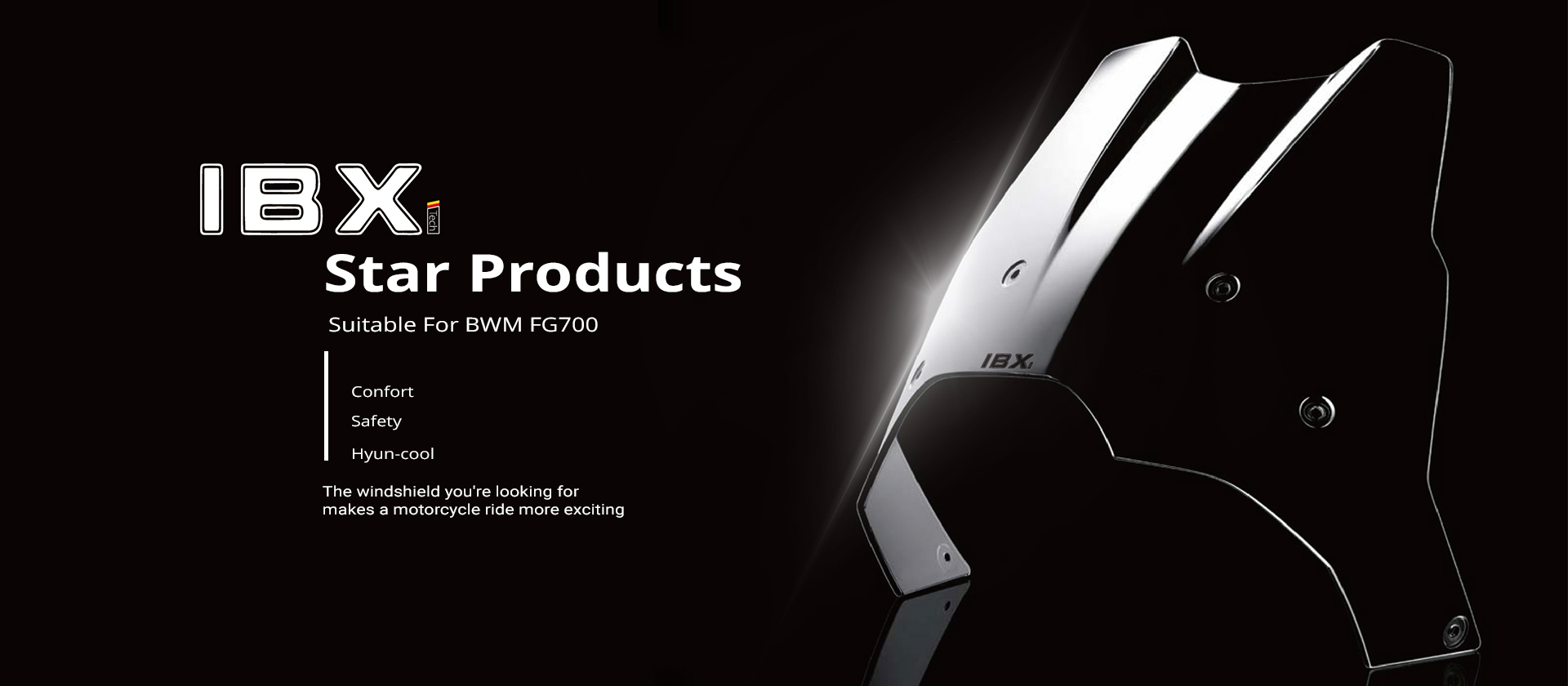 IBX Star Products——Suitable For BWM FG700
