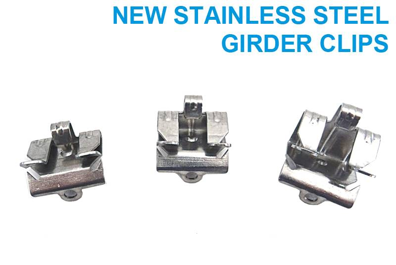New Stainless Steel Girder Clips