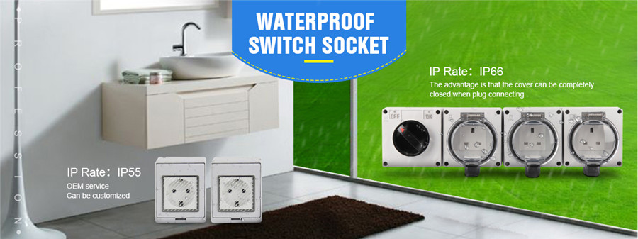 Water Proof Switch&Socket