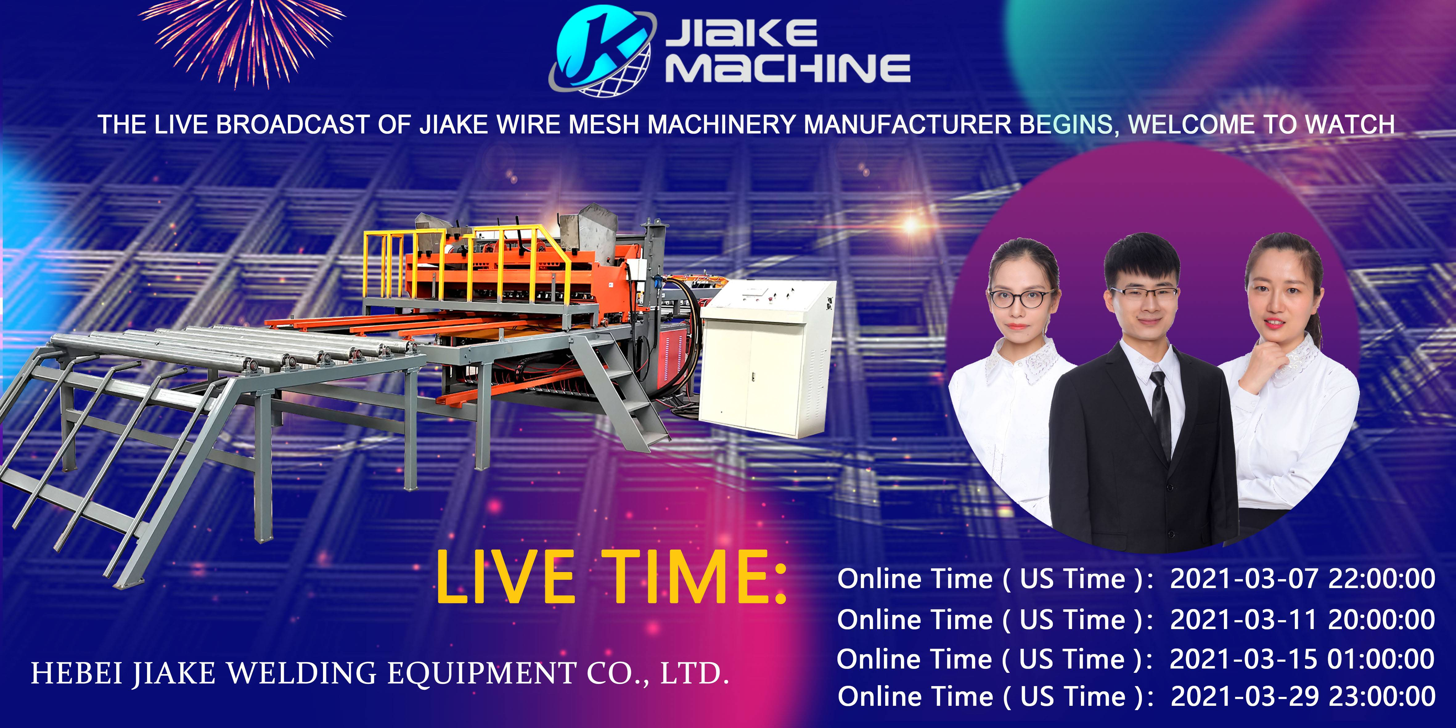 The live broadcast of Jiake Wire Mesh Machinery is coming in March,welcome to watch