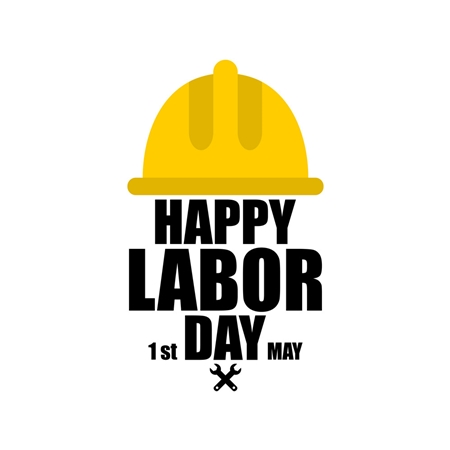 Happy May 1st International Labor Day!
