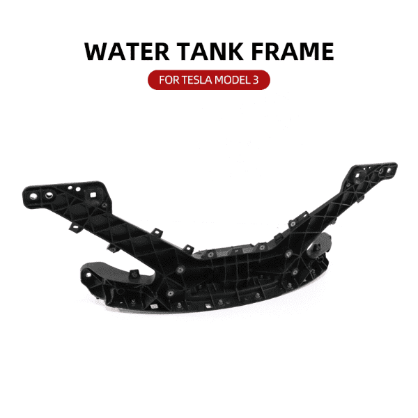 Water Tank Frame For Tesla Model 3