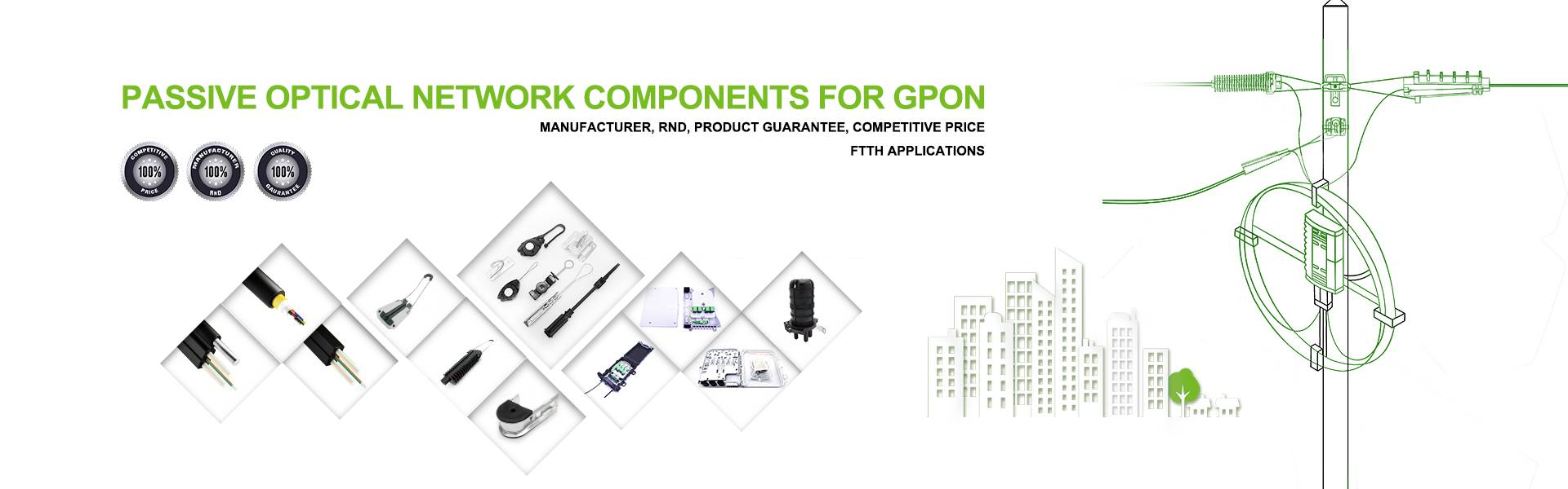 FTTH network construction assessories