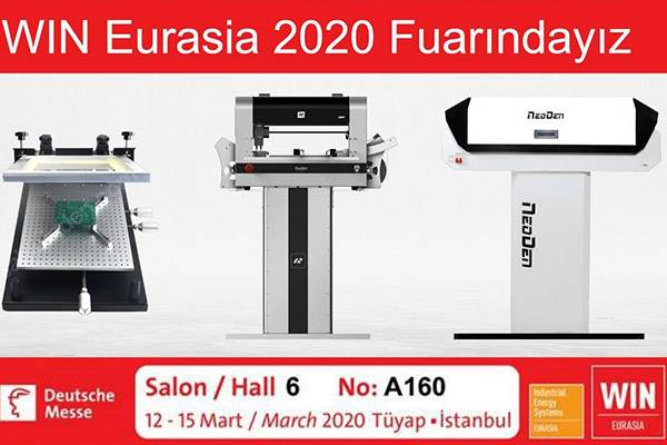 Welcome to Visit NeoDen at Win Eurasia 2020